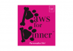 image for Paws for Dinner